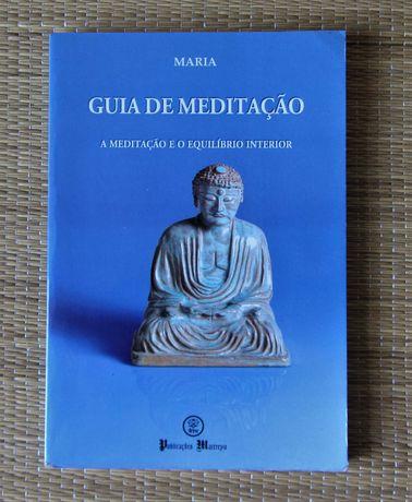 Guia de Meditação. A meditação e o equilíbrio interior