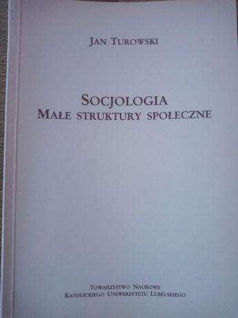Socjologia-Małe Struktury Społeczne