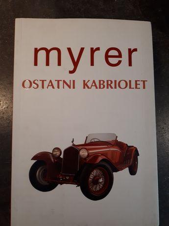 Anton Myrer Ostatni kabriolet