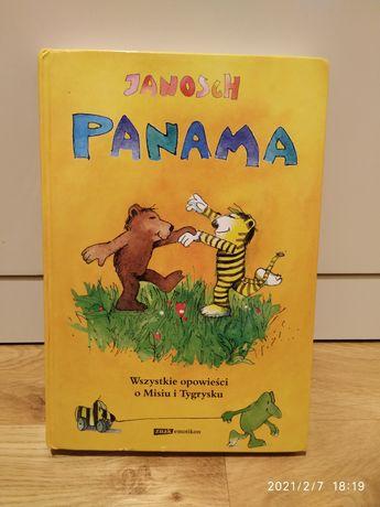 Panama. Wszystkie opowieści o misiu i Tygrysku. Janosch. Unikat