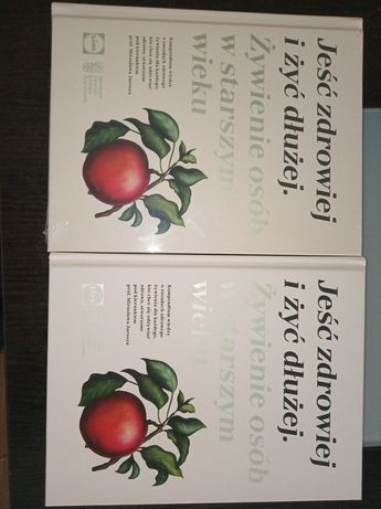 """Książka kucharska z przepisami """" Jeść zdrowiej i żyć dłużej"""""""