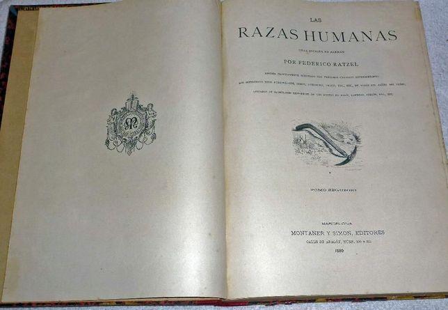 Las Razas Humanas 1888-89 - Federico Ratzel, Antropologia