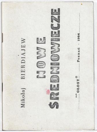 Nowe średniowiecze - II obieg ___ M.Bieriajew 1984
