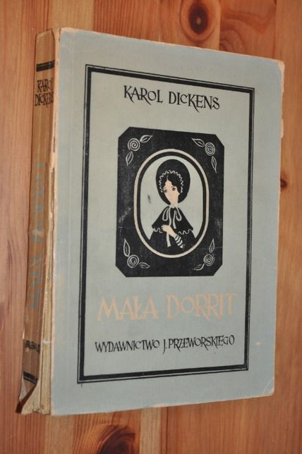 Mała Dorrit - Karol Dickens -1949- KRAKÓW