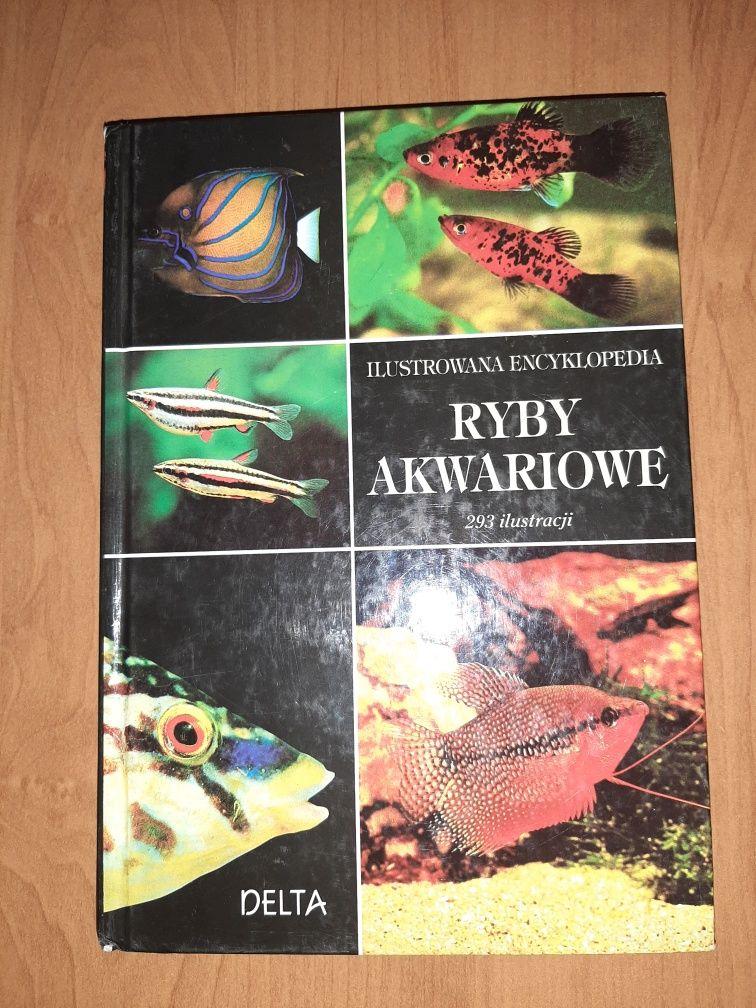 Ilustrowana encyklopedia. Ryby akwariowe