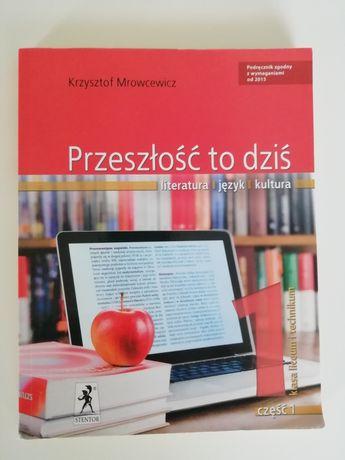 Przeszłość to dziś 1 / Krzysztof Mrowcewicz j. polski liceum technikum
