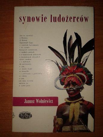 Synowie ludożerców''- Janusz Wolniewicz