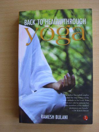 Back to Health Trough Yoga de Ramesh Bijlani