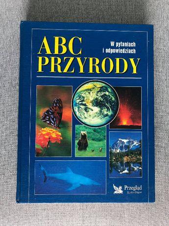 ABC przyrody w pytaniach i odpowiedziach - Przegląd Reader's Digest