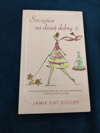 Szczęście na dzień dobry PORADNIK Jamie Car  Callan
