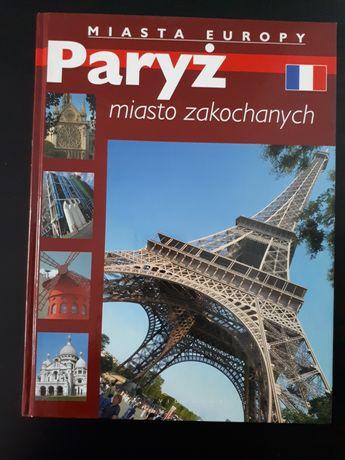 Paryż miasto zakochanych