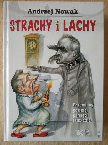 Strachy i Lachy - Andrzej Nowak