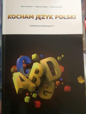 Kocham język polski kompendium gimnazjalisty
