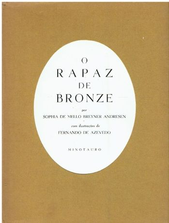 6417 O Rapaz de Bronze~ 1ª Edição de Sophia de Mello Breyner Andresen