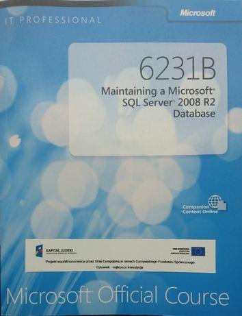 Podręcznik Microsoft MS 6231B Maintaining a MS SQL Server 2008 Lublin