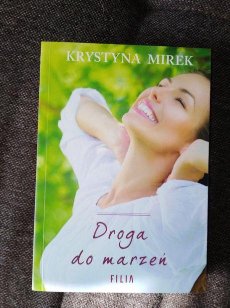 Droga do marzeń Krystyna Mirek