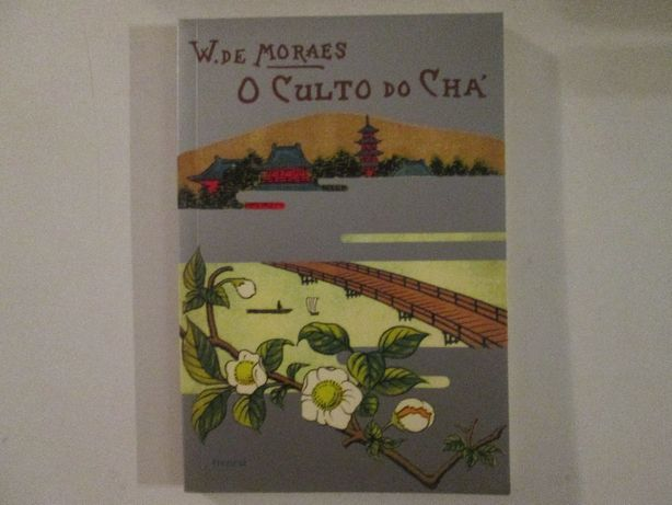 O culto do Chá- Wenceslau de Moraes