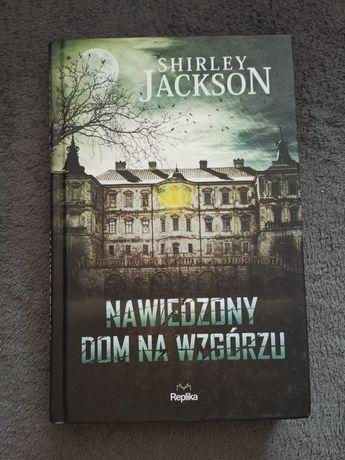 Książka Nawiedzony Dom na wzgórzu Shirley Jackson