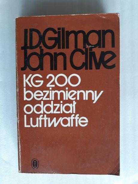 KG 200 bezimienny oddział Luftwaffe; J.D. Gilman John Clive