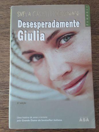 Livro - Desesperadamente Giulia (Sveva Casati Modignani)