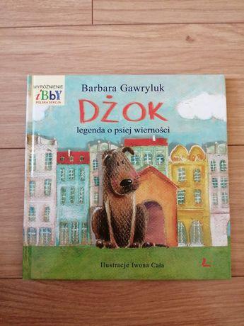 Dżok legenda o psiej wierności Barbara Gawryluk książka z autografem