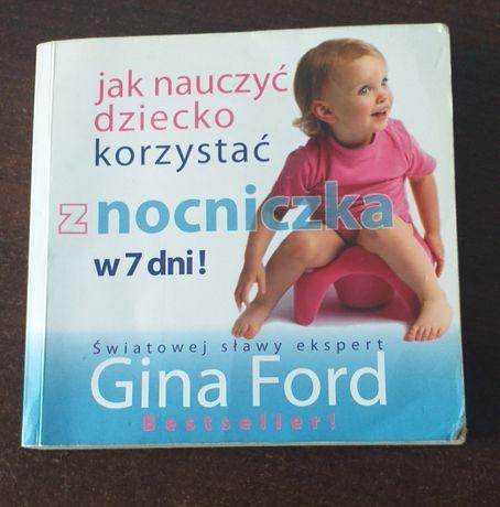 """Książka """"Jak nauczyć dziecko korzystać z nocnika w 7 dni"""