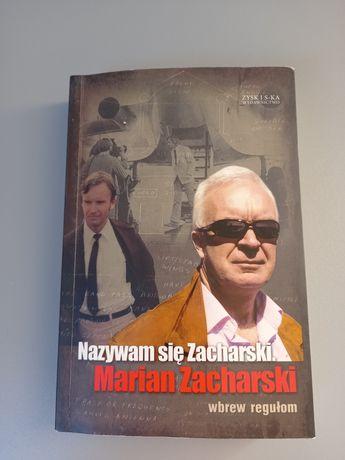 Książka -  Nazywam się Zacharski. Marian Zacharski.