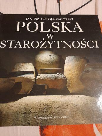 Polska w starozytnosci. Janusz Ostoja-Zagorski