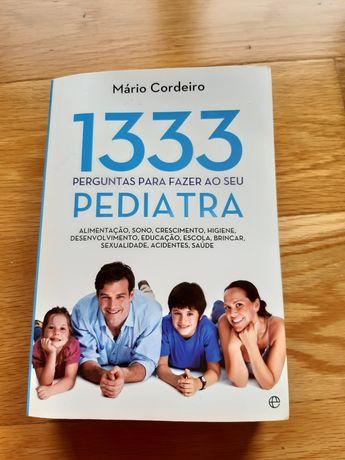 1333 perguntas para fazer ao seu pediatra - Mário Cordeiro