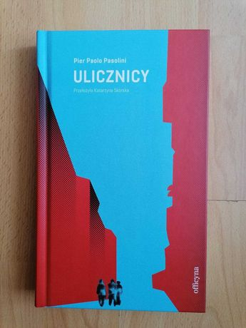 Ulicznicy - Pier Paolo Pasolini - PROMOCJA!!!