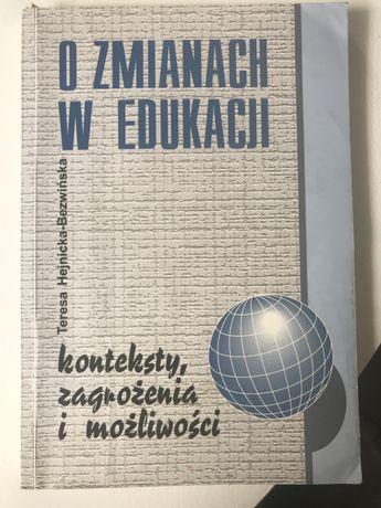 O zmianach w edukacji Teresa Hejnicka- Bezwińska