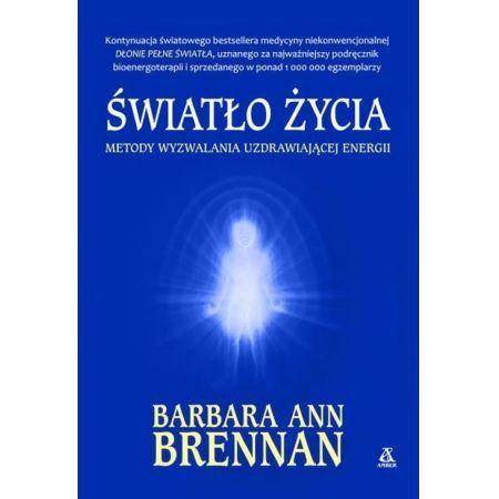 Dłonie pełne światła Barbara Ann Brennan