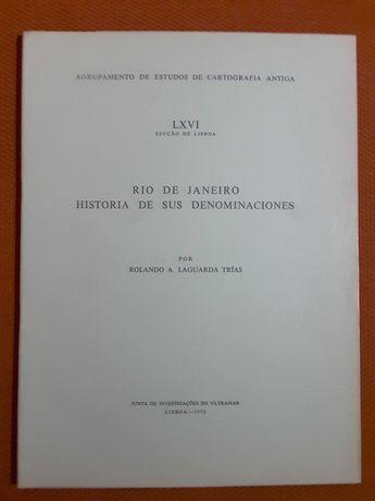 Rio de Janeiro / J. Cortesão: História das Bandeiras - I
