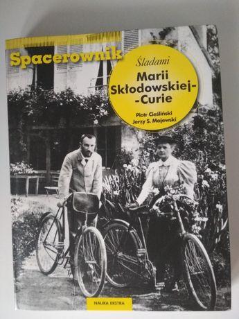 Śladami Marii Skłodowskiej-Curie spacerownik polsko-angielski
