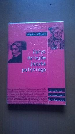 Вальчак Богдан Zarys dziejow jezyka polskiego