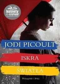 Iskra Światła Jodi Picoult