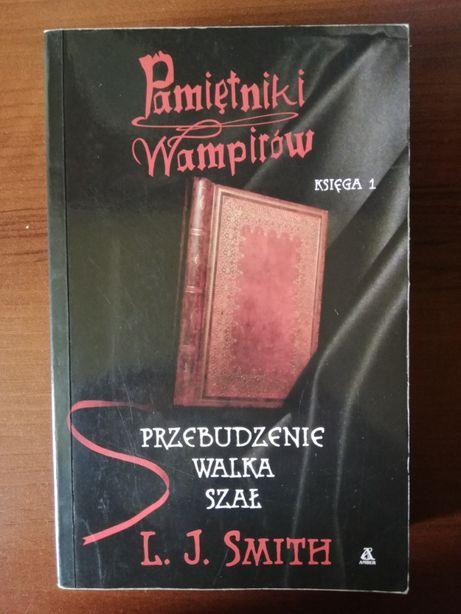 """""""Pamiętniki wampirów. Księga 1: Przebudzenie, walka, szał"""" L. J. Smith"""