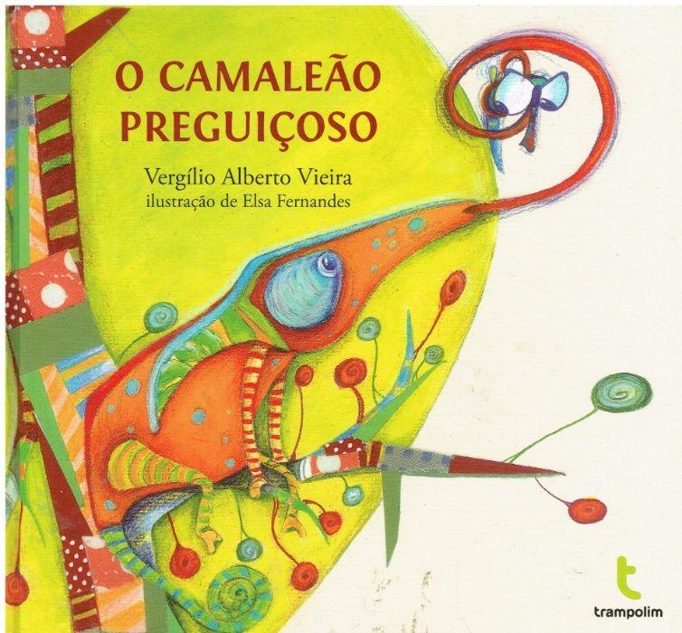 7518 O Camaleão Preguiçoso de Vergílio Alberto Vieira