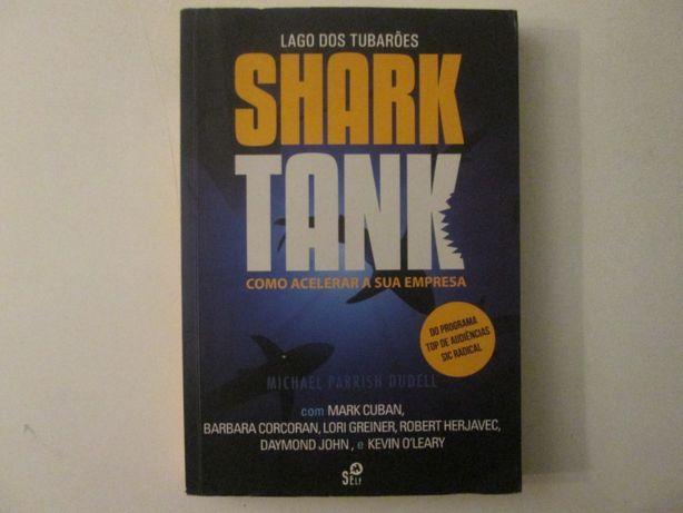 Shark tank- Como acelerar a sua empresa- Michael Parrish DuDell