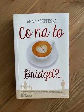 Książka Co na to Bridget