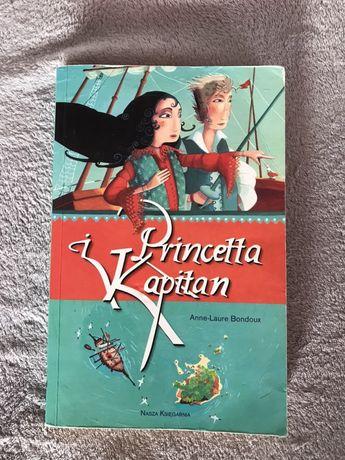 "Książka ,,Princetta i Kapitan"" Anne-Laure Bondoux"