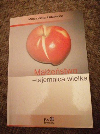 Książka Mieczysław Guzewicz Małżeństwo - tajemnica wielka