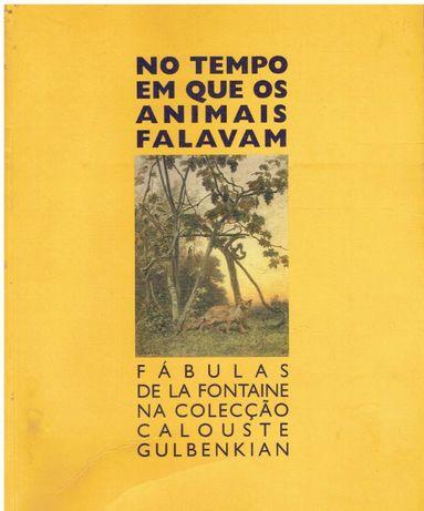 7453 No tempo em que os animais falavam: fábulas de la Fontaine na c