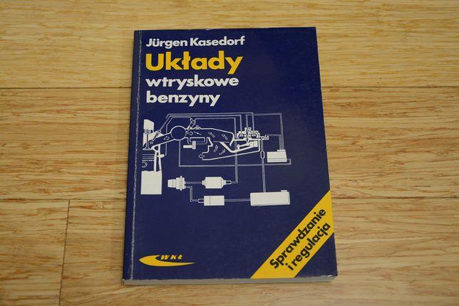 Układy wtryskowe benzyny - J. Kasedorf - (rok wyd. 1994)