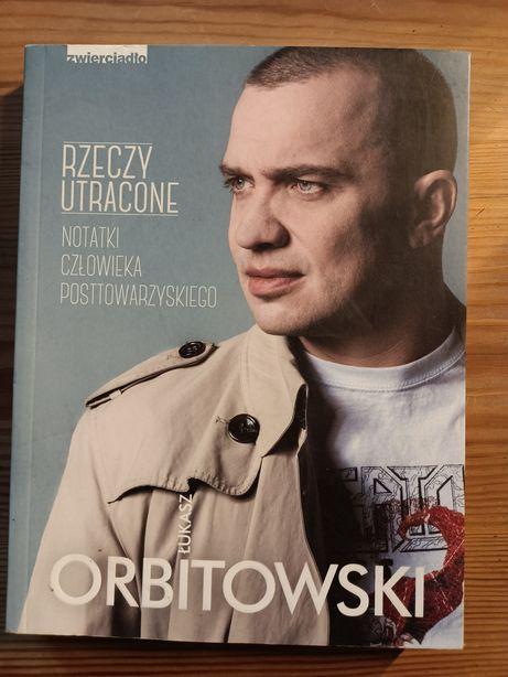 Łukasz Orbitowski Rzeczy utracone