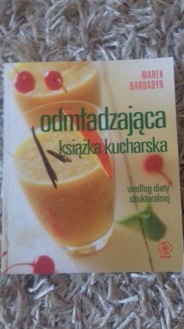 Książka Odmładzająca książka kucharska Marek Bardadyn/ dieta struktura