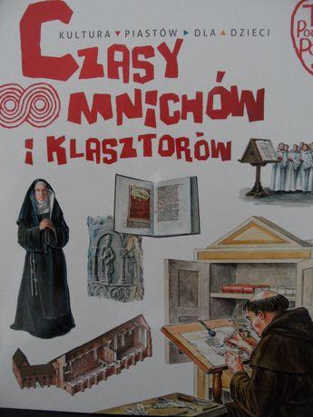 Czasy mnichów i klasztorów, nowa