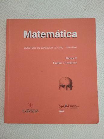 Matemática - Questões de Exame 12º ano Vol.II GAVE