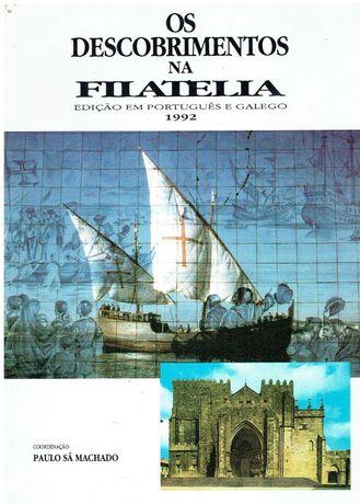 9390  Os descobrimentos na filatelia  coord. Paulo Sá Machado.