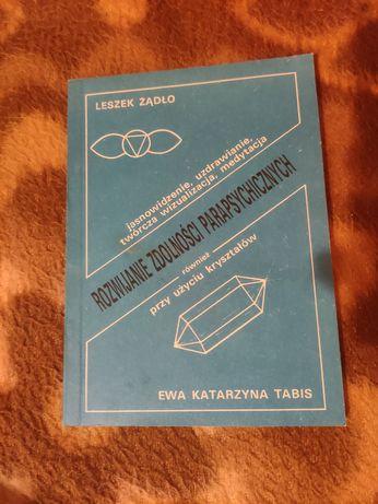 Rozwijanie zdolności parapsychicznych, książka Leszek Żądło